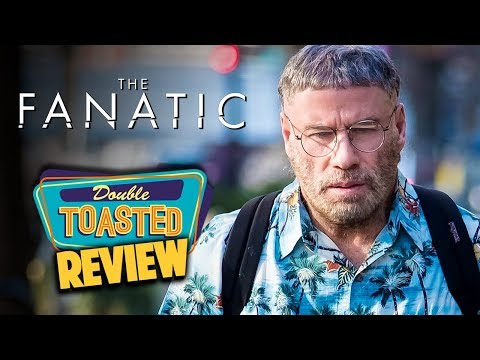 THE FANATIC MOVIE REVIEW 2019 - Double Toasted