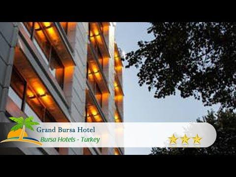 Grand Bursa Hotel - Bursa Hotels, Turkey
