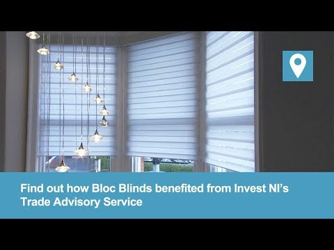 Bloc Blinds | Trade Advisory Service Support