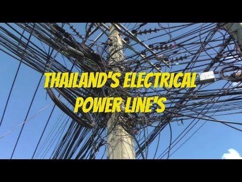 Thailand Electrical Power Line's, It's Electric
