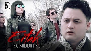 Somiddin Nur   Ertak  Исомиддин Нур   Эртак