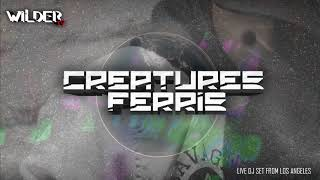 CREATURES FERRIS Live from LOS ANGELES on Wilder TV