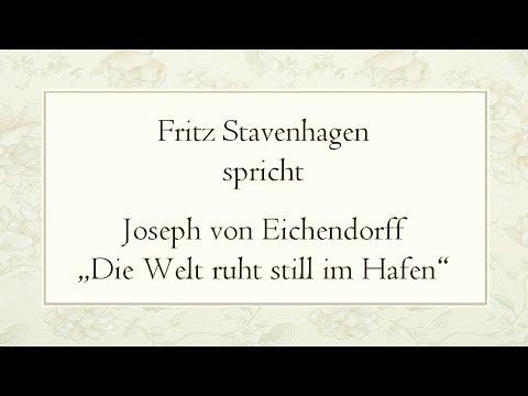 """Joseph von Eichendorff """"Die Welt ruht still im Hafen"""" (1837)"""