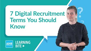 7 Digital Recruitment Terms You Should Know   AIHR Learning Bite