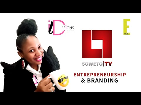 Soweto Business Line    Soweto TV Business Talk   Entrepreneurship & Digital Marketing by ILDESIGNS