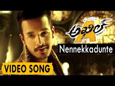 Akhil (The Power of Jua) || Nennekkadunte Video Song || Akhil Akkineni, Sayesha
