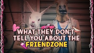 MGTOW - What They Don't Tell You About the Friendzone