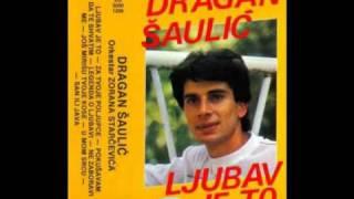 Dragan Saulic - Ne Zaboravi Me
