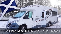 ELECTRICIAN IN A MOTOR HOME | SCOTLAND TOUR | VAN LIFE