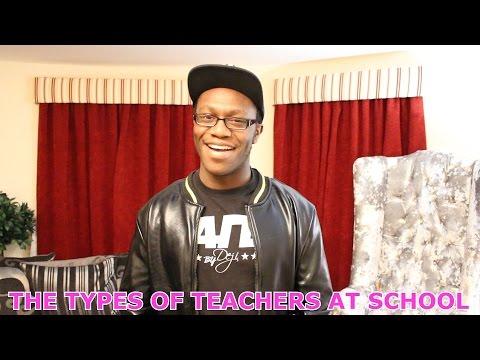 THE TYPES OF TEACHERS AT SCHOOL