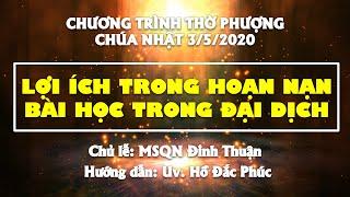 HTTL PHAN THIẾT - Chương trình thờ phượng Chúa - 03/05/2020