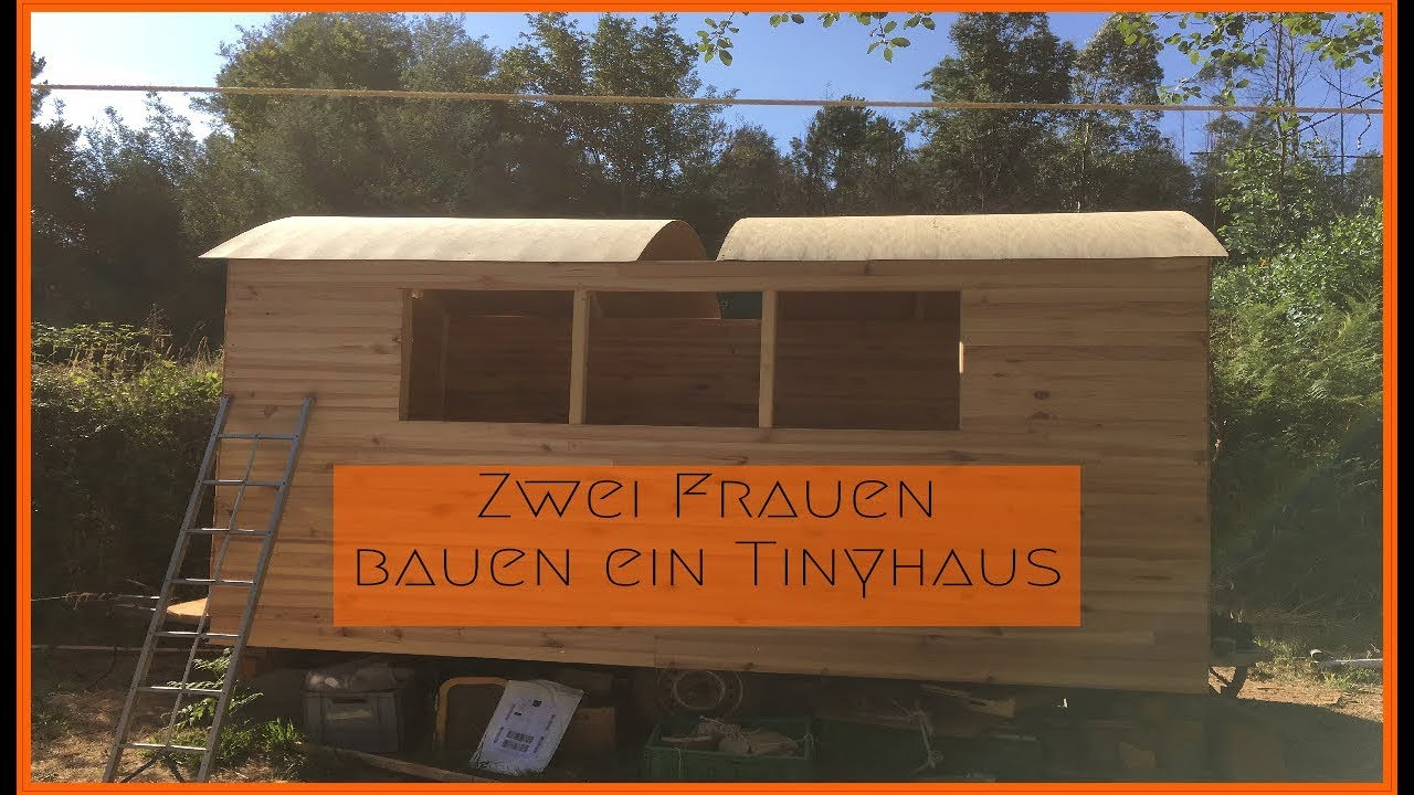 Tiny Haus/Tinyhaus Bauen Unter 2000 Euro! Tinyhouse Off Grid