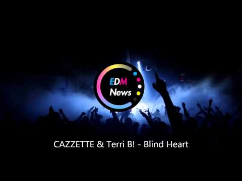CAZZETTE - Blind Heart ft. Terri B!