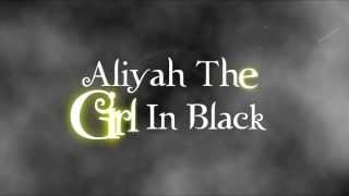 Aliyah The Girl In Black - Trailer