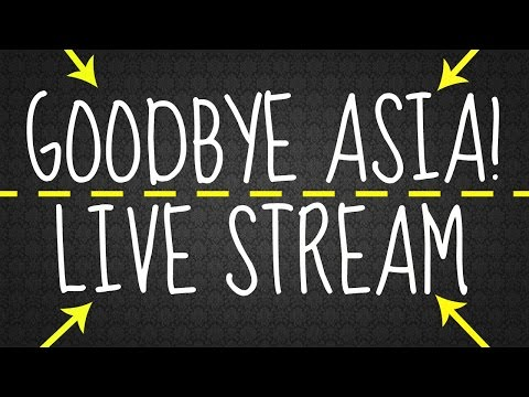 THE FINAL LIVE STREAM......IN ASIA!