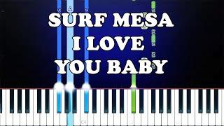 Baixar Surf Mesa - ily (i love you baby)(Piano Tutorial)