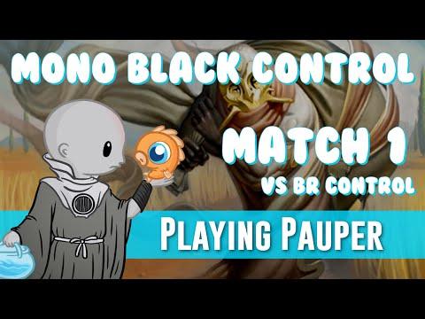 Playing Pauper: Mono Black Control vs BR Control (Match 1)