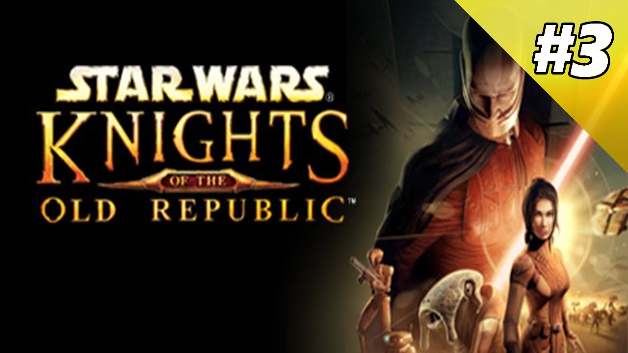 Let's Play Star Wars Knights Of The Old Republic #1 ...