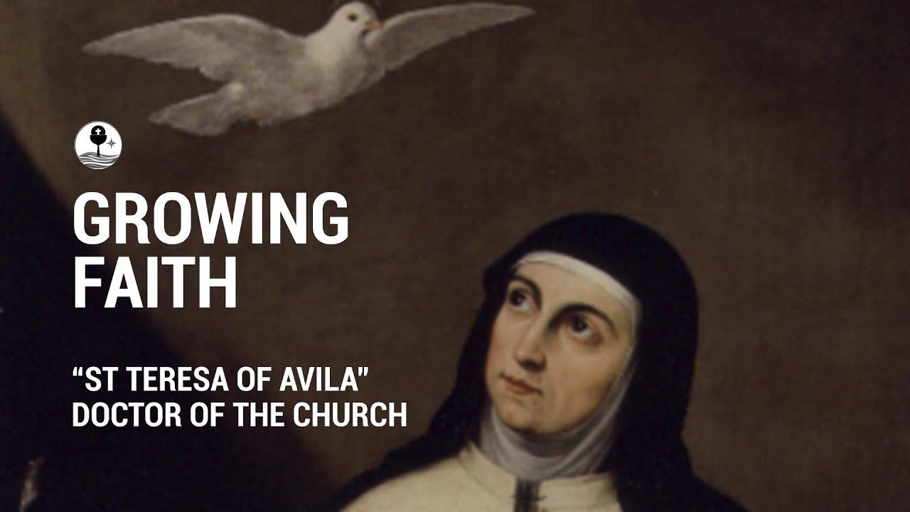 """""""St Teresa of Avila"""" Doctor of the Church"""