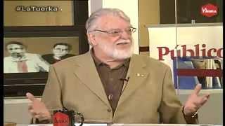 Manfred Max-Neef en La Tuerka (Publico.es). La economía desenmascarada