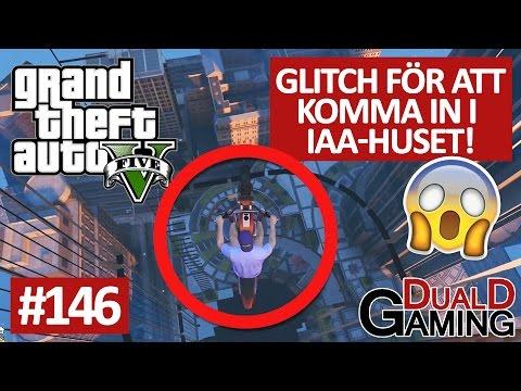 GTA5 - #146 - Glitch för att komma in i IAA-huset!