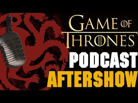 Game of Thrones Podcast Aftershow Episode 3