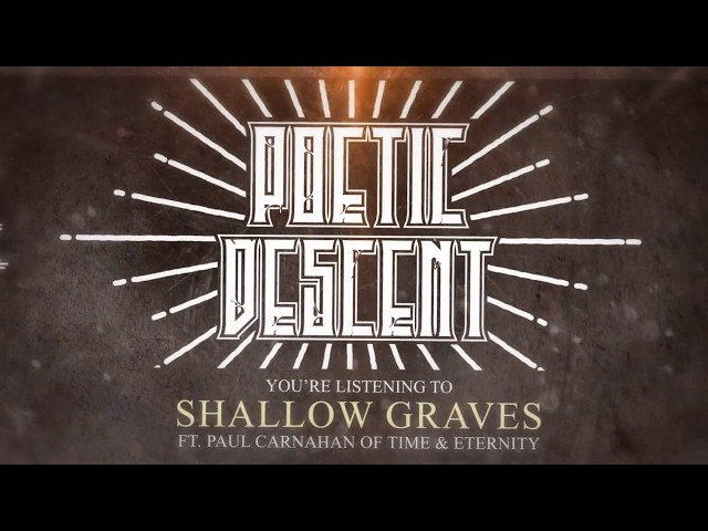 Poetic Descent | Shallow Graves ft. Paul Carnahan of Time & Eternity | Official Lyric Video