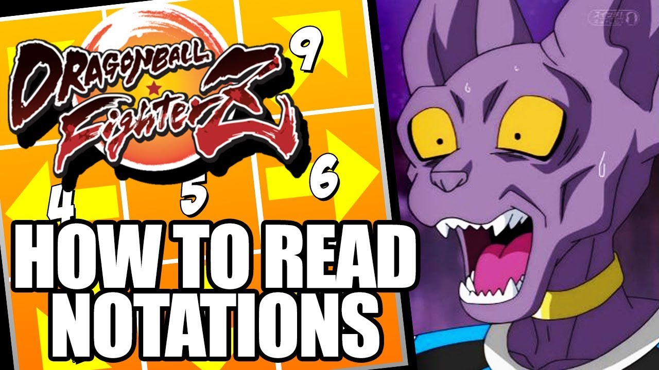 How To Read Numpad Notations Guide For Dragon Ball Fighterz