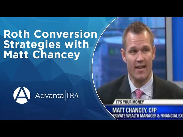 Roth Conversion Strategies with Matt Chancey