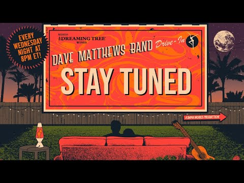 Dave Matthews Band: DMB Drive-In - July 27th, 2019 Live at Coral Sky Amphitheatre