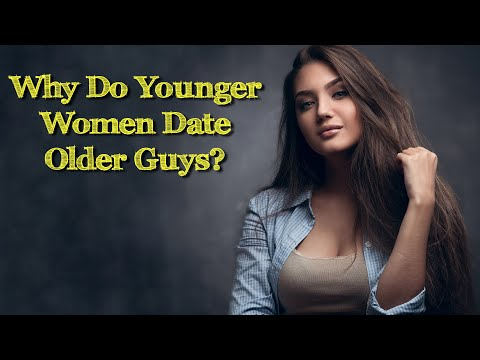 Why does society think younger women date older guys?