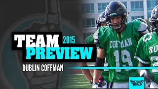 PREVIEW: Dublin Coffman Football 2015