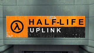 Half-Life: Uplink - Half-Baked
