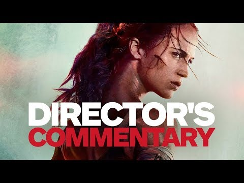 Tomb Raider Movie Trailer (2018) - Director's Commentary