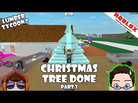 Roblox - Lumber Tycoon 2 - Christmas Tree Finished (part 3