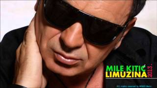 Mile Kitic - Limuzina [Tekst+Download]