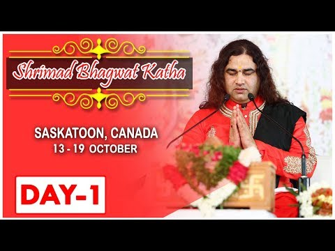 SHRI MAD BHAGWAT KATHA || SASKATOON CANADA || DAY 1