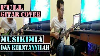 Musikimia - Dan Bernyanyilah Guitar Cover