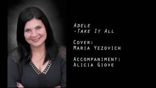 Baixar Take It All - Adele (Cover) - Maria Yezovich with Alicia Giove