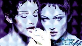 Madonna Rain (Club Remix) (Fan Made Music )