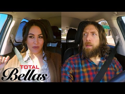 Brie Bella Gets Frustrated Driving With Slowpoke Daniel Bryan   Total Bellas   E!