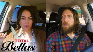 Brie Bella Gets Frustrated Driving With Slowpoke Daniel Bryan | Total Bellas | E!