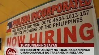 Sumbungan ng Bayan: Recruitment agency na iligal na naniningil umano kapalit ng trabaho, inireklamo