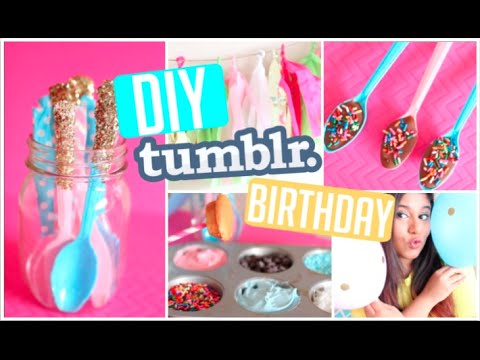 DIY Tumblr Birthday! Party Hacks, Decor & Treats! 2015