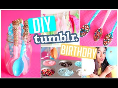 Diy Tumblr Birthday Party Hacks Decor Treats 2015 Youtube