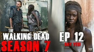 The Walking Dead Season 7 Episode 12 'Say Yes' - Final tc2 Q and A!