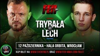 Paweł Trybson Trybała vs Jarosław Lech na FEN 26 !