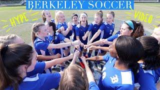 Berkeley High School Girls Soccer HYPE Video
