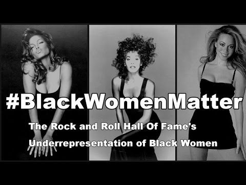 #BlackWomenMatter | The Rock and Roll Hall of Fame's Underrepresentation of Black Women