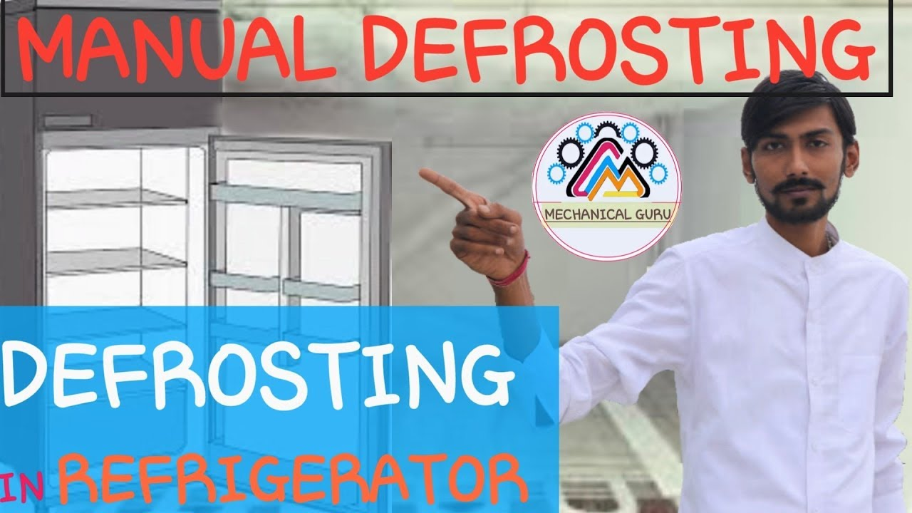 Hindi Defrosting In Refrigerator What Is Frost How It Removed Heat Pump Defrost Board Wiring Diagram Along With Geyser Explanation From Your Manually